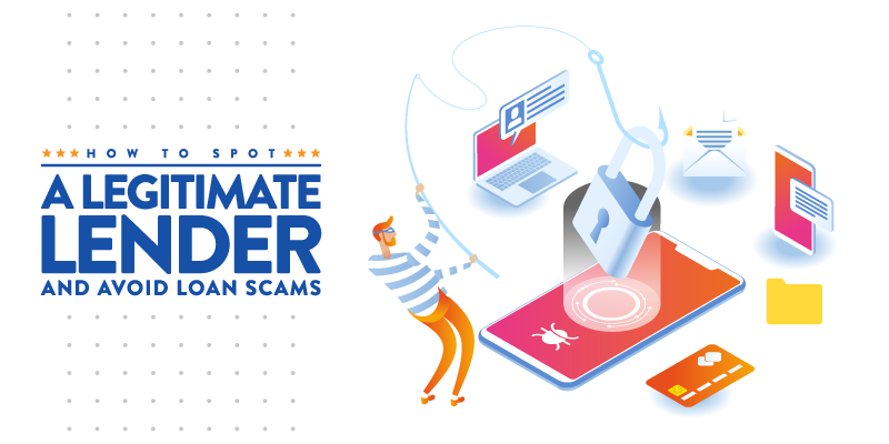 How to Spot A Legitimate Lender and Avoid Loan Scams